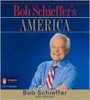 Bob Schieffer's America - Bob Schieffer