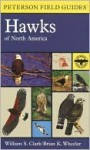 Peterson Field Guide to Hawks of North America - William S. Clark, Brian K. Wheeler, Roger Tory Peterson