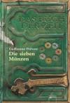Das Buch der Zeit: Die sieben Münzen - Guillaume Prévost