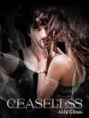 Ceaseless - Abbi Glines
