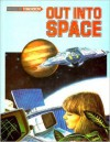 Out Into Space - Neil Ardley