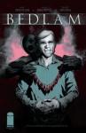 Bedlam 7 (Bedlam #7) - Nick Spencer, Ryan Browne