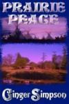 PRAIRIE PEACE - Ginger Simpson