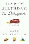 Happy Birthday, Mr.Shakespeare (Paragon Softcover Large Print Books) - Mark Wallington