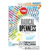 Radical Openness Four Unexpected Principles for Success - Anthony Williams, Don Tapscott