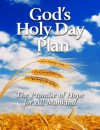 God's Holy Day Plan: The Promise of Hope for All Mankind - United Church of God