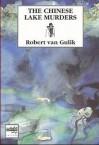 The Chinese Lake Murders - Robert van Gulik