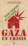 Gaza En Crisis - Noam Chomsky, Ilan Pappé