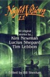 Night Visions 11 - Bill Sheehan, Kim Newman, Lucius Shepard, Tim Lebbon