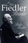 A New Fiedler Reader - Leslie A. Fiedler