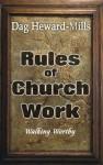 Rules of Church Work - Dag Heward-Mills