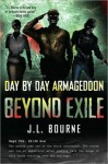 Beyond Exile (Day by Day Armageddon,# 2) - J.L. Bourne