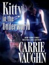 Kitty in the Underworld - Marguerite Gavin, Carrie Vaughn