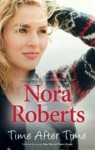 Time After Time: Time Was; Times Change - Nora Roberts