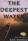 The Deepest Water - Kate Wilhelm, Marguerite Gavin