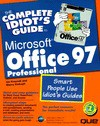 The Complete Idiot's Guide to Microsoft Office 97 Professional - Sherry Willard Kinkoph Gunter