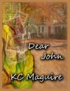 Dear John - K.C. Maguire
