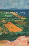 Crafting Fiction, Poetry, and Memoir: Talks from the Colgate Writers' Conference, 2002-2007 - Matthew Leone