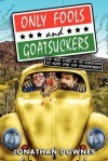 Only Fools and Goatsuckers - Jonathan Downes