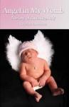 Angel in My Womb - Rebekah Lawrence, Trista Snow, Jane Miller, Wade Lawrence