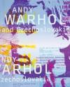 Andy Warhol and Czechoslovakia - Rudo Prekop, Michal Cihlář, Andy Warhol