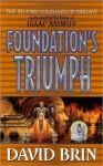 Foundation's Triumph - David Brin