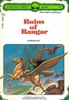 Ruins Of Rangar - Mike Carr, Michael Fishel