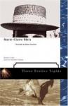 These Festive Nights - Marie-Claire Blais, Sheila Fischman