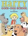 Harry Goes to Dog School - Scott Menchin