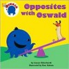 Opposites with Oswald - Lauryn Silverhardt, Etsu Kahata