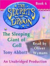 The Sleeping Giant of Goll (Secrets of Droon Series #6) - Tony Abbott, Oliver Wyman