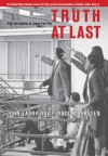 Truth At Last: The Untold Story Behind James Earl Ray and the Assassination of Martin Luther King Jr. - John Larry Ray, Lyndon Barsten