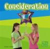 Consideration - Sarah L. Schuette