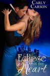 Eclipse of the Heart - Carly Carson