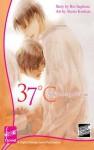 37°C - Thirty Seven Degrees Celsius (Novel) - Rio Sugihara, Akeno Kitahata