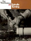 Spindle Turning - Fine Woodworking Magazine, Workworking Fine