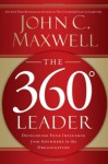 The 360 Degree Leader Participant Guide - John C. Maxwell
