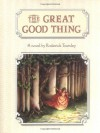 The Great Good Thing - Roderick Townley