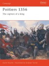 Poitiers 1356: The Capture Of A King - David Nicolle