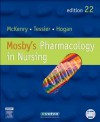 Mosby's Pharmacology in Nursing - Leda M. McKenry, Mary Ann Hogan, Ed Tessier, MaryAnn Hogan