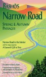 Basho's Narrow Road: Spring and Autumn Passages (Rock Spring Collection of Japanese Literature) - Matsuo Bashō, Hiroaki Sato