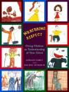 Nurturing Respect: Giving Children an Understanding of Their Elders - Gerald A. Larue