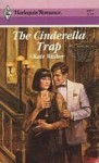 The Cinderella Trap (Harlequin Romance, No 2957) - Kate Walker