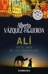 Ali en el Pais de las Maravillas - Alberto Vázquez-Figueroa