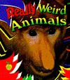 Really Weird Animals - Bobbie Kalman