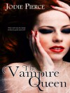 The Vampire Queen - Jodie Pierce