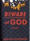 Beware Of God - Shalom Auslander