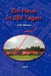 Ein Haus in 260 Tagen - Erik Wallser