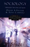 Sociology Through the Eyes of Faith - David A. Fraser, Anthony Campolo