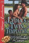 Lydia's Twin Temptation [Divine Creek Ranch 8] (Siren Publishing Menage Everlasting) - Heather Rainier